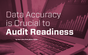 Data Accuracy is crucial to audit readiness